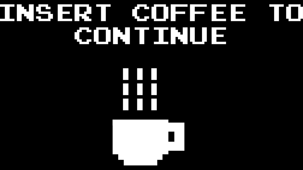 Design by Humans: Insert Coffee to Continue