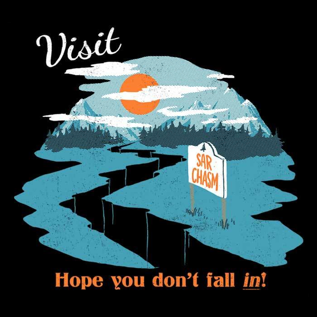Once Upon a Tee: SarChasm