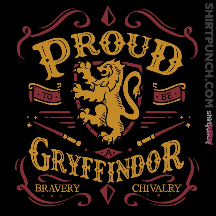 ShirtPunch: Proud To Be A Gryffindor
