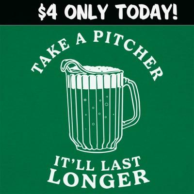 6 Dollar Shirts: Take A Pitcher