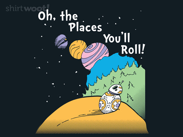 Woot!: The Places You'll Roll