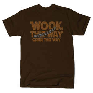 SnorgTees: Wook This Way