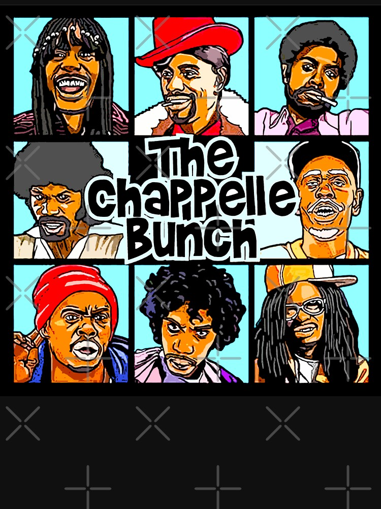 RedBubble: THE CHAPPELLE BUNCH COMEDY CENTRAL ART