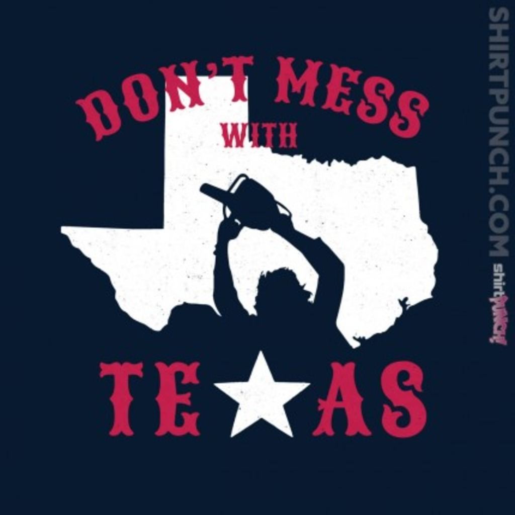 ShirtPunch: Don't Mess with Texas