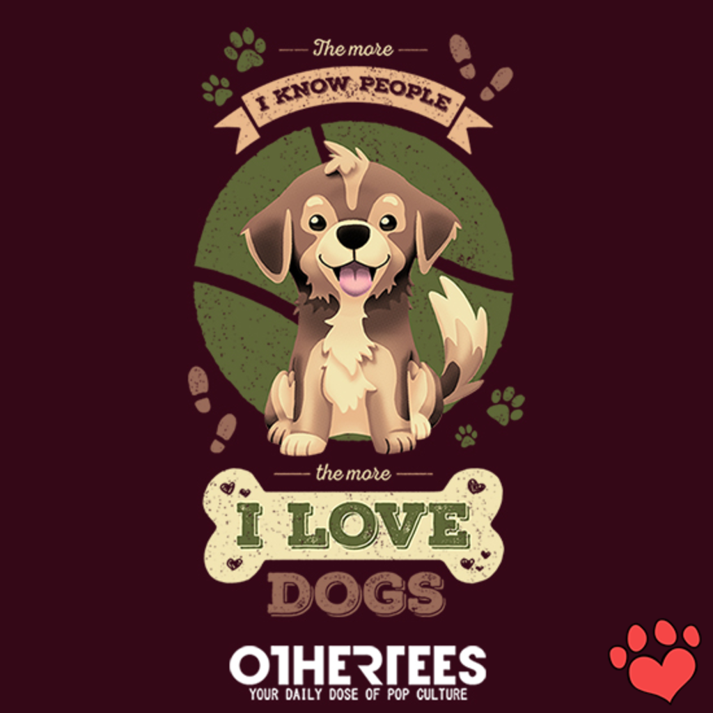 OtherTees: I Love Dogs