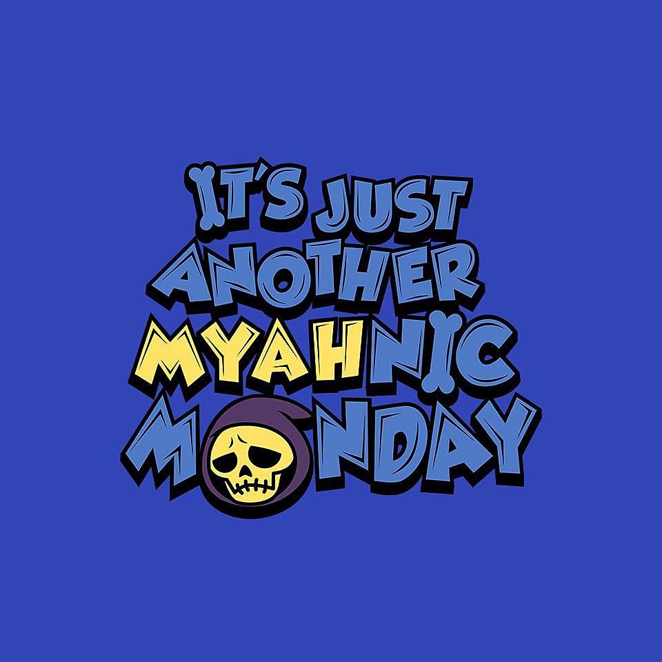 TeeFury: Myahnic Monday