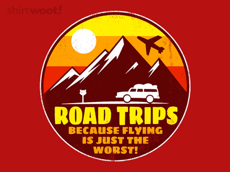 Woot!: ROAD TRIPS