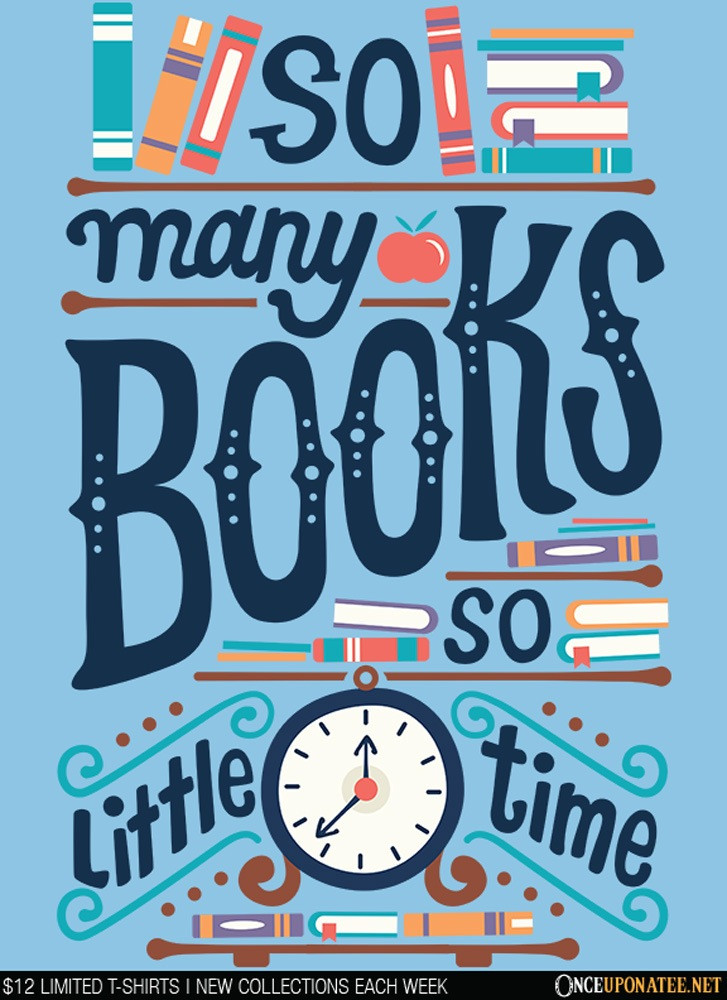 Once Upon a Tee: So Many Books