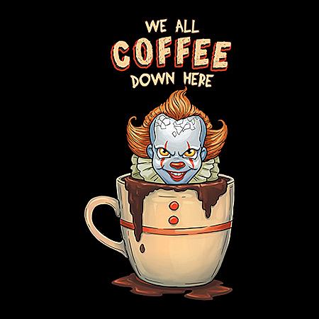 MeWicked: We All Coffee Down Here (Pennywise)