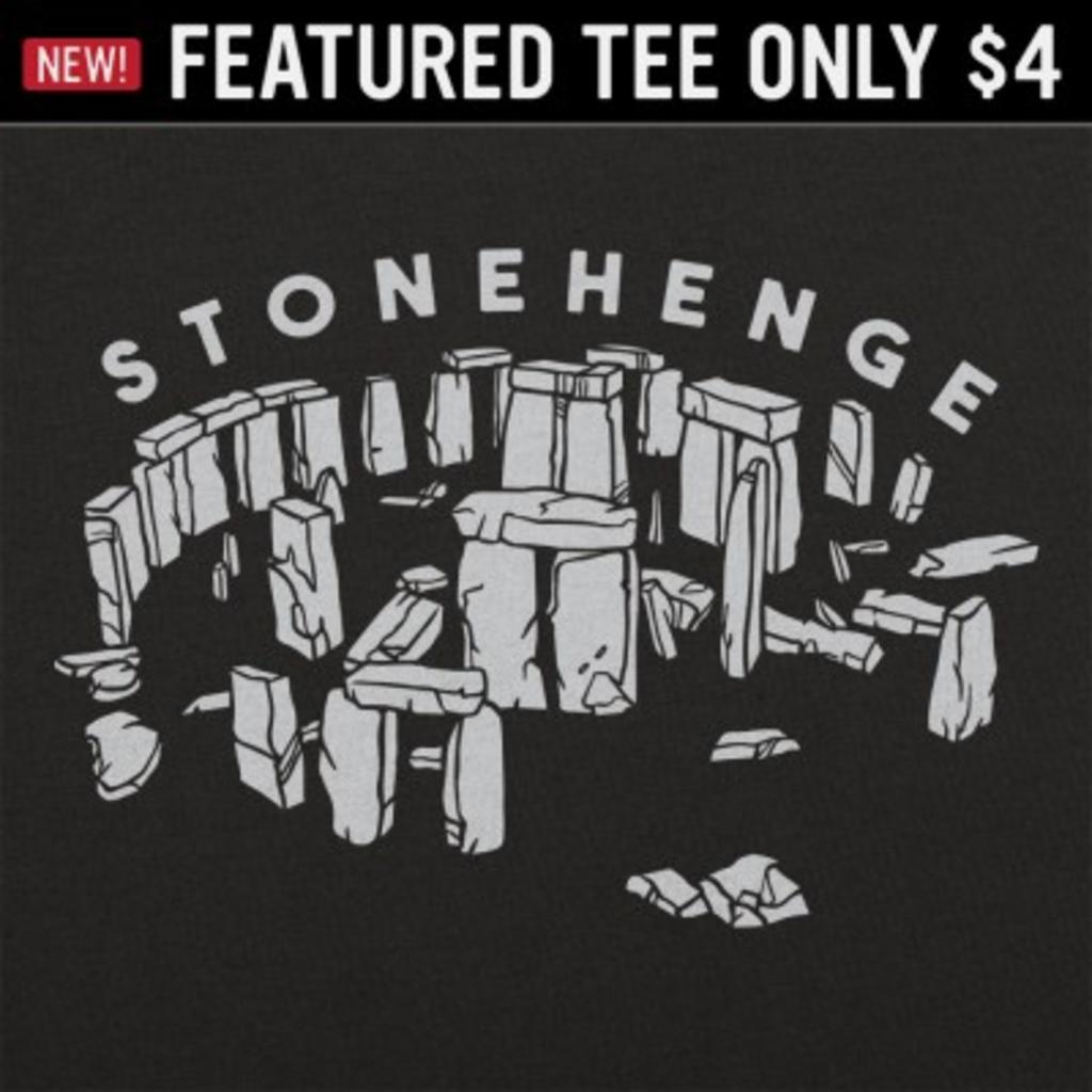 6 Dollar Shirts: Stonehenge