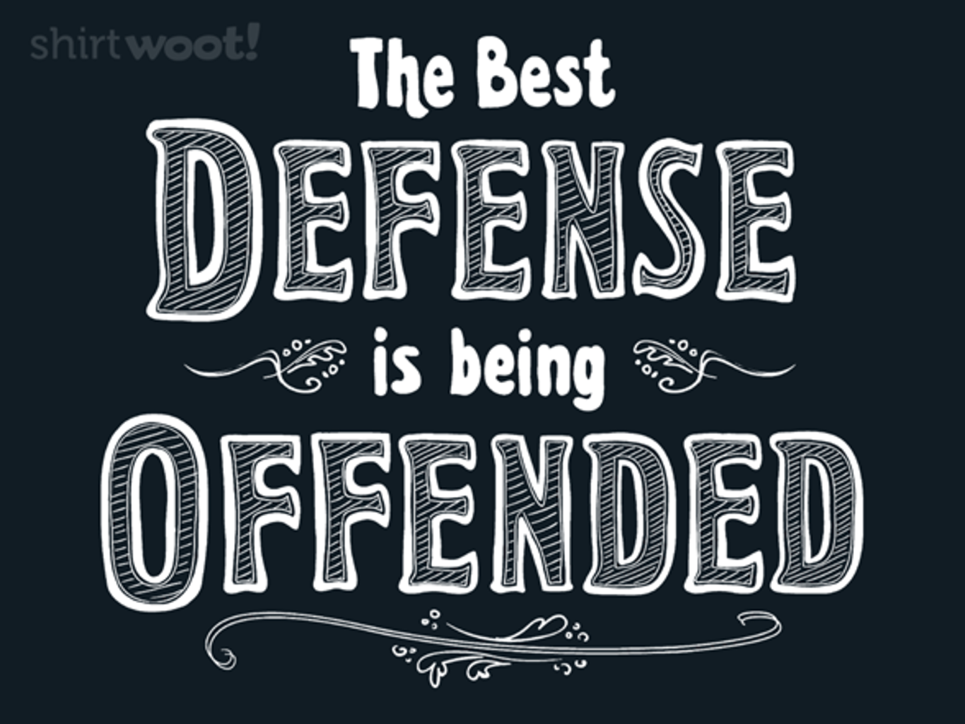 Woot!: Best Defense is Being Offended