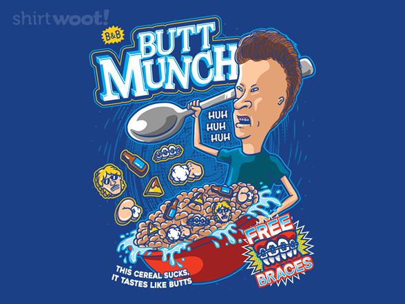 Woot!: Butt Munch