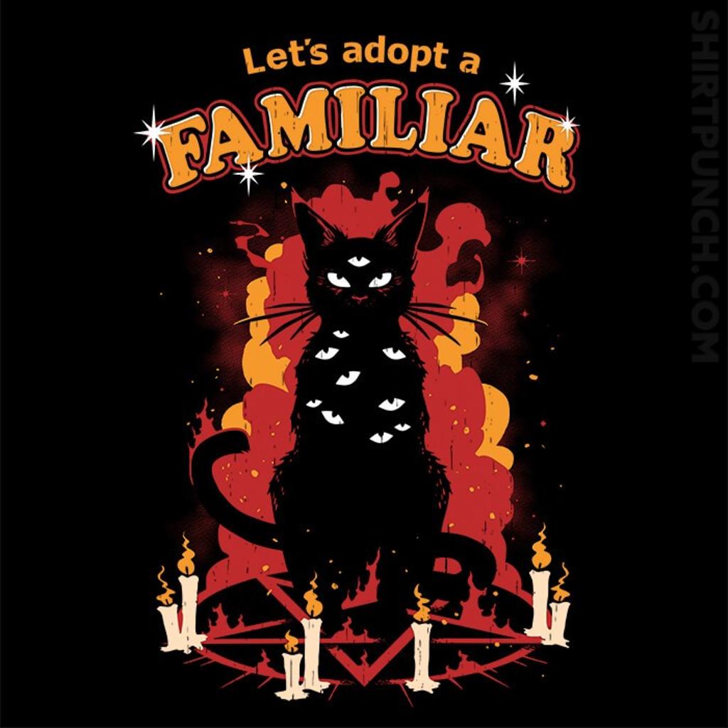 ShirtPunch: Adopt A Familiar