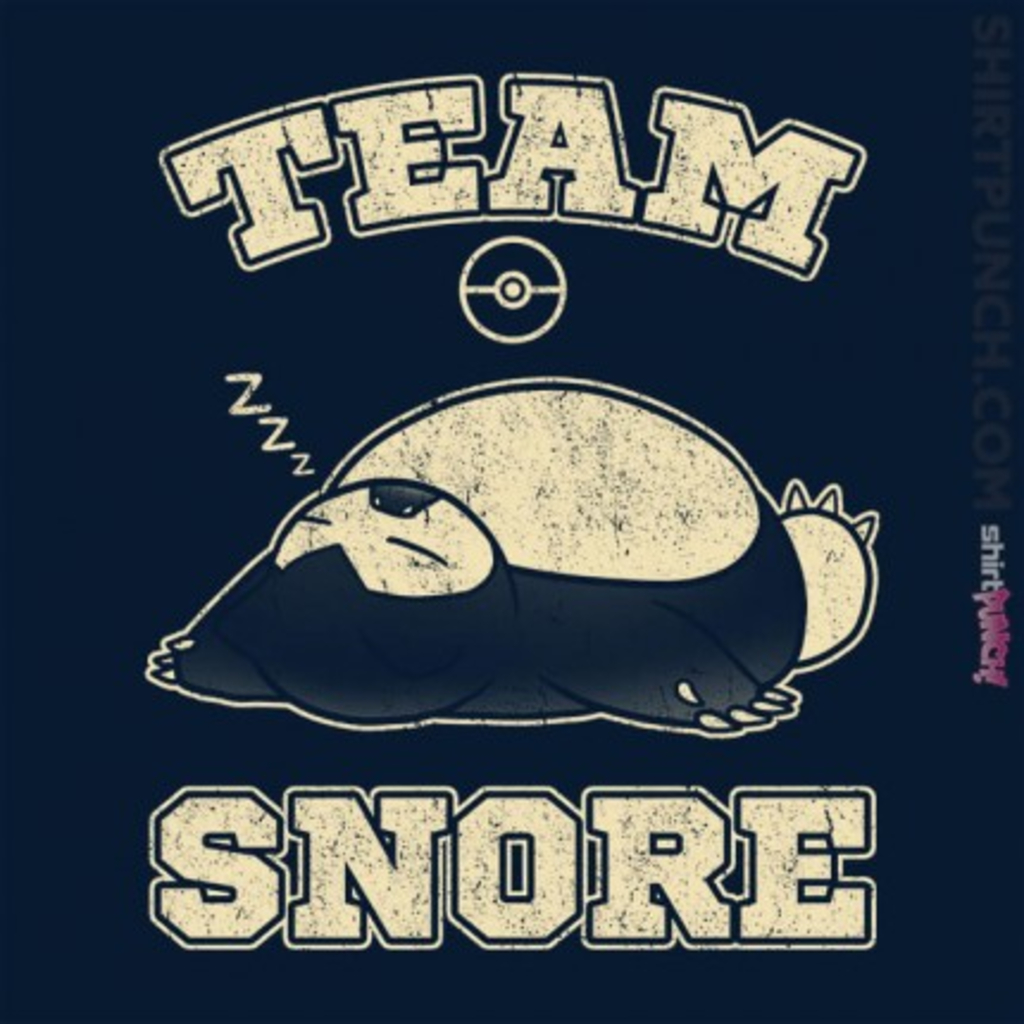 ShirtPunch: Team Snore