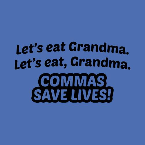 Five Finger Tees: Commas Save Lives T-Shirt