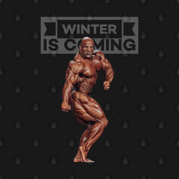 TeePublic: Bodybuilding - Big Ramy - Winter is Coming (Gray)