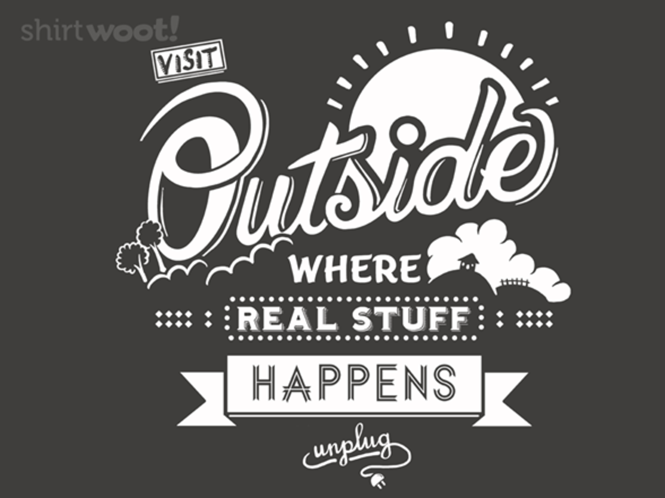 Woot!: Visit Outside