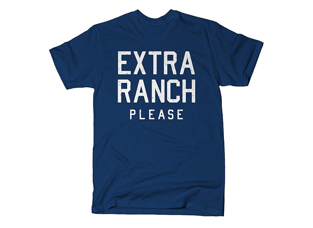 SnorgTees: Extra Ranch Please