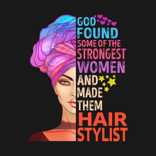 TeePublic: God Found Hair Stylist