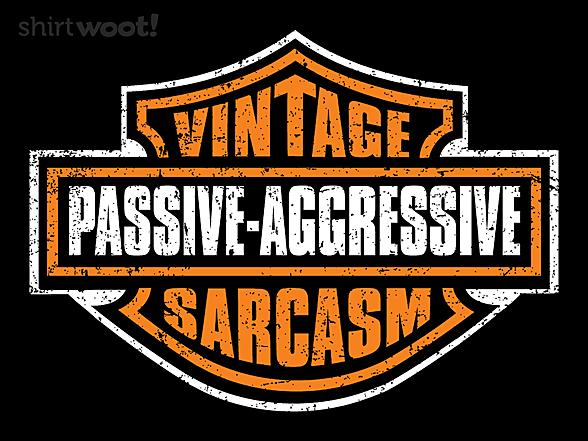 Woot!: My Sarcasm is Vintage