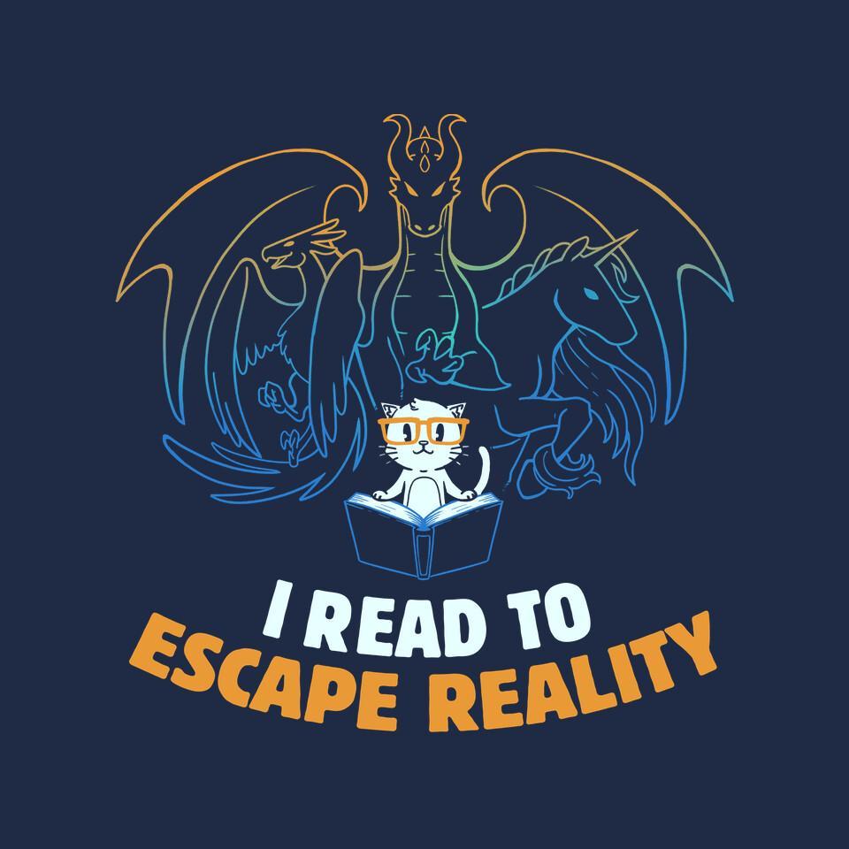 TeeFury: I Read to Escape Reality