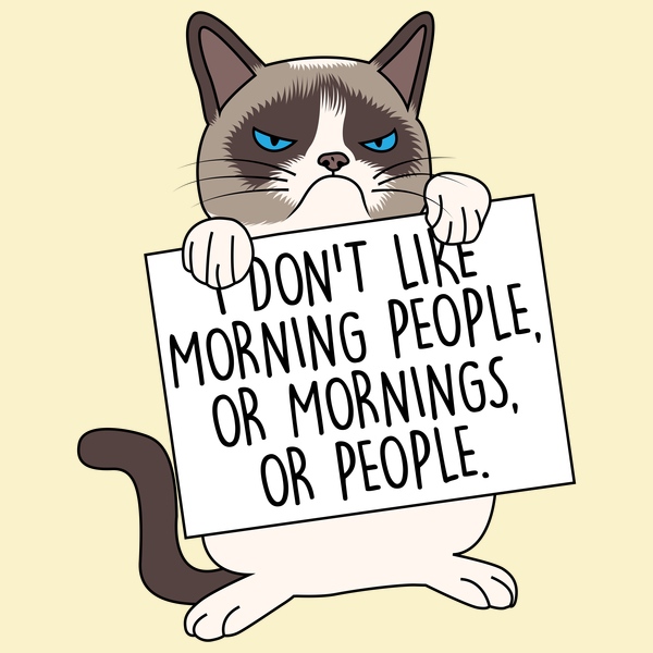 NeatoShop: I don't like morning people, or mornings, or people