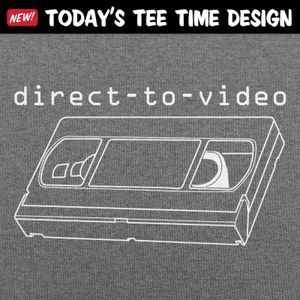 6 Dollar Shirts: Direct To Video