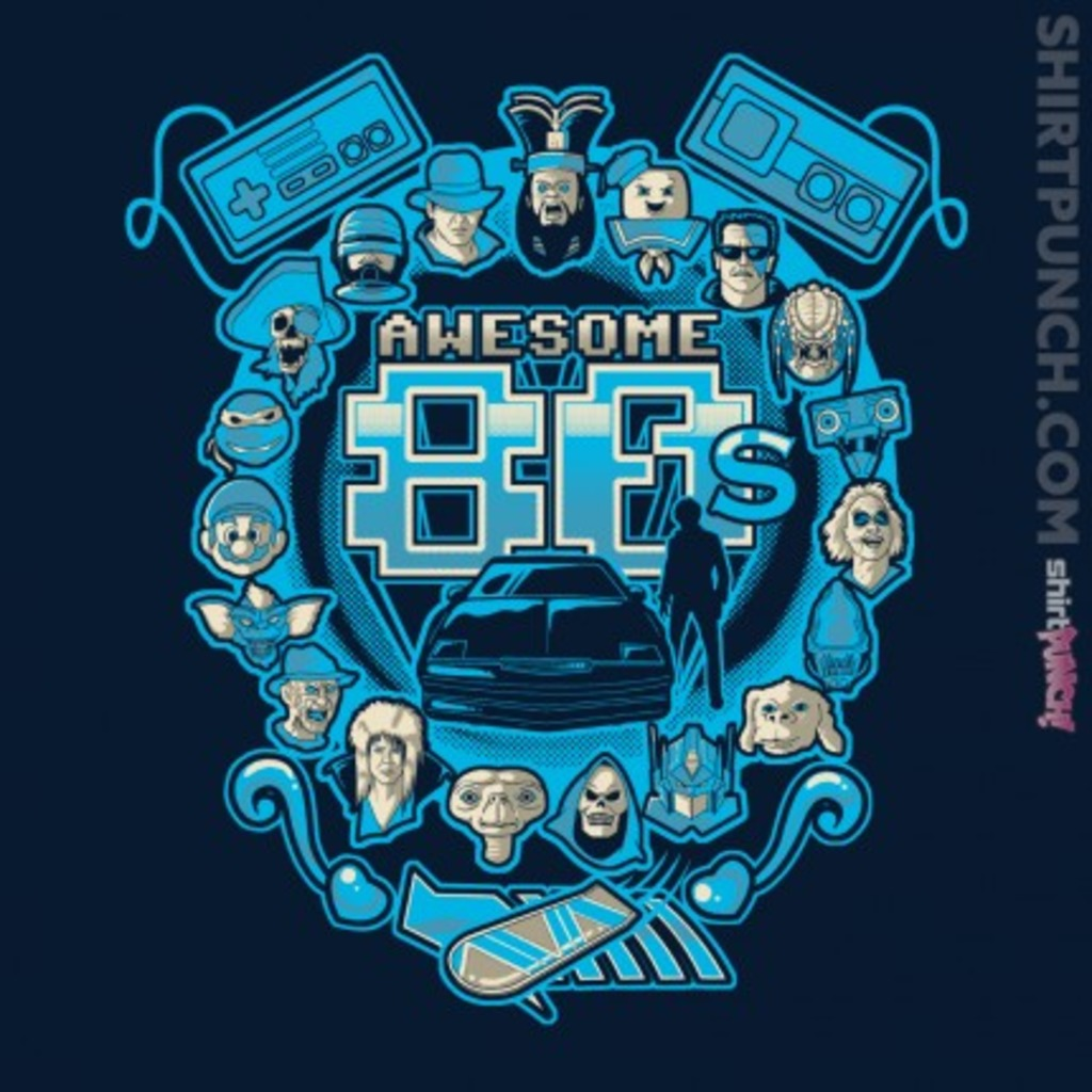 ShirtPunch: Awesome 80's