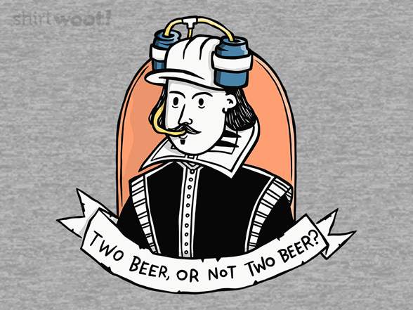 Woot!: Two Beer, or Not Two Beer?