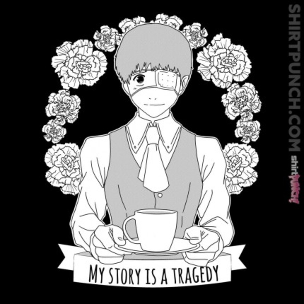 ShirtPunch: My Story is a Tragedy