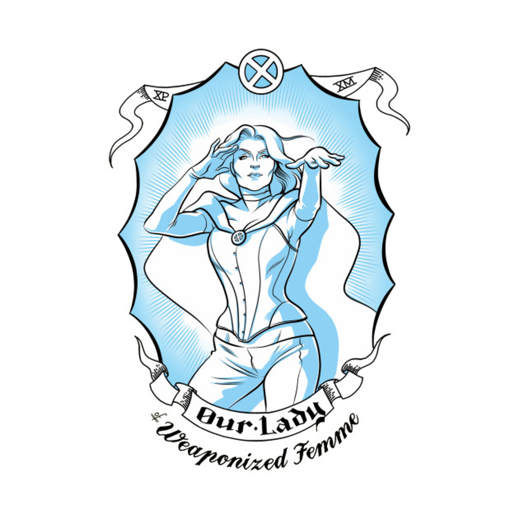 TeePublic: Our Lady of Weaponized Femme