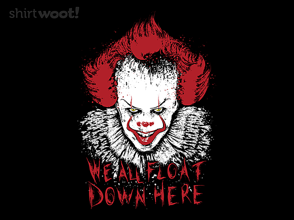 Woot!: We All Float Down here