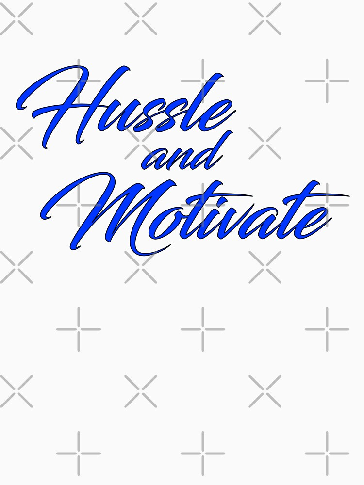 RedBubble: Hussle and Motivate