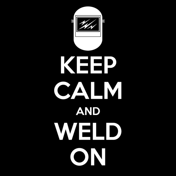 NeatoShop: Keep Calm and Weld On!