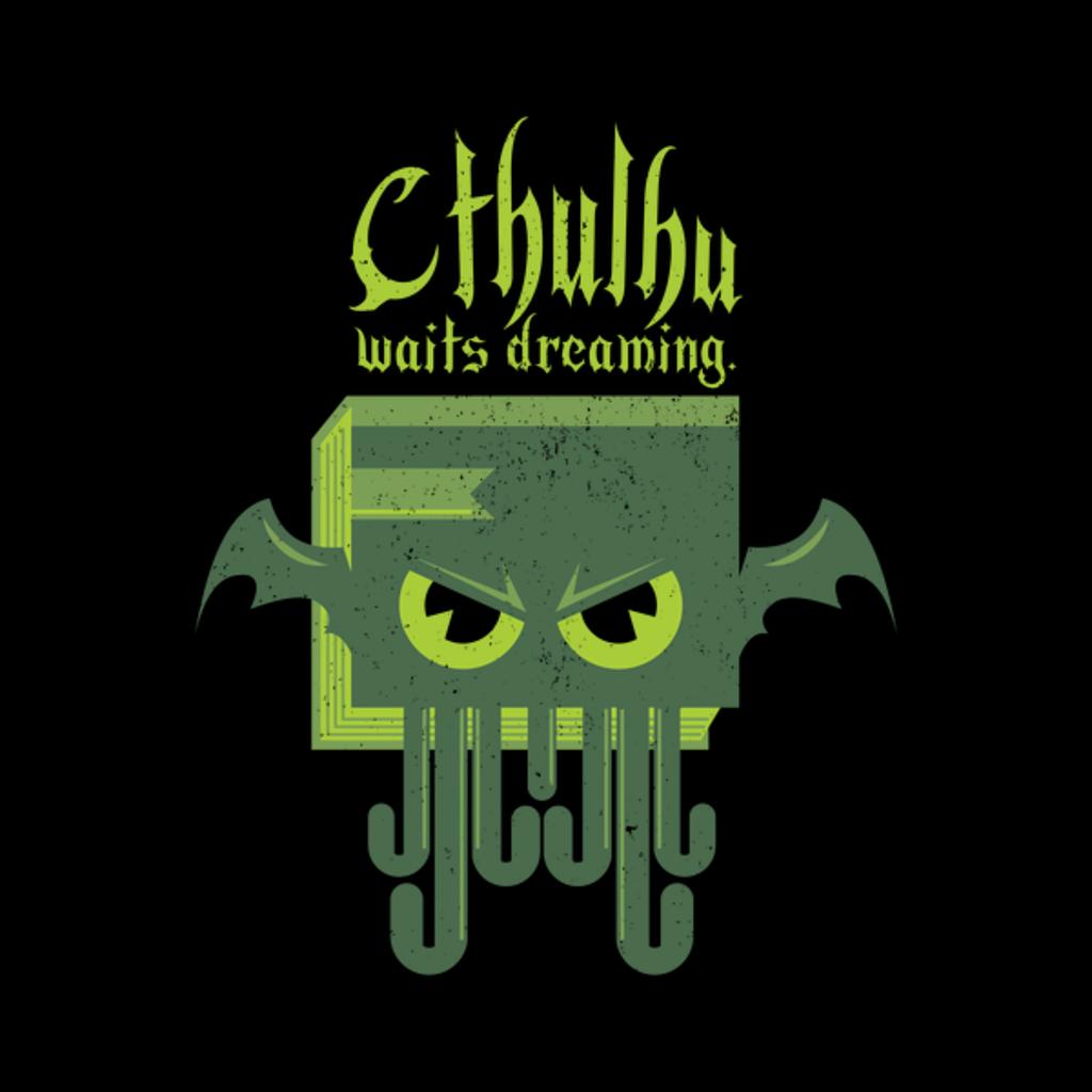NeatoShop: Cthulhu Waits Dreaming