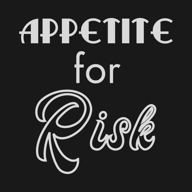 TeePublic: Have An Appetite For Risk