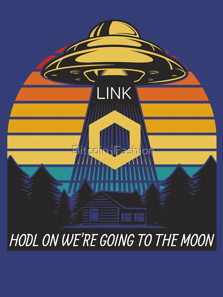 RedBubble: Chainlink LINK HODL on we're going to the moon