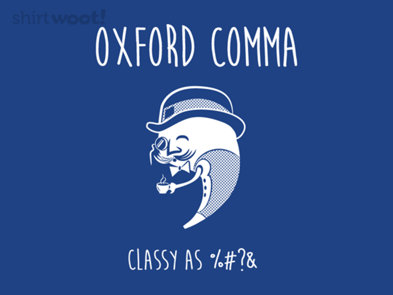 Woot!: Classy Comma