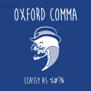 Woot!: Classy Comma
