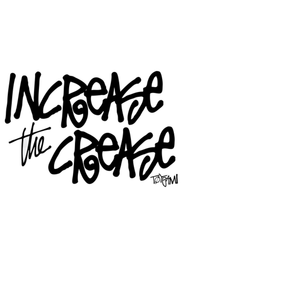 NeatoShop: INCREAS THE CREASE