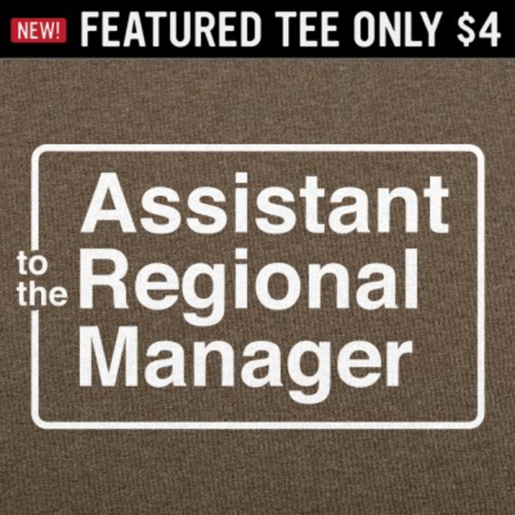 6 Dollar Shirts: Assistant To The Regional Manager