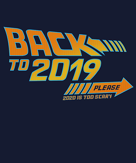 Qwertee: Back to 2019 please
