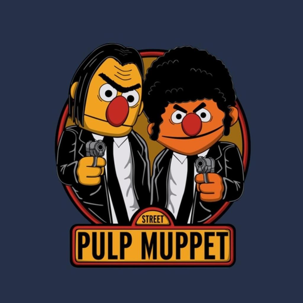 BustedTees: Pulp Muppet Street