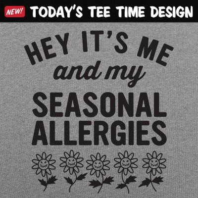 6 Dollar Shirts: Seasonal Allergies