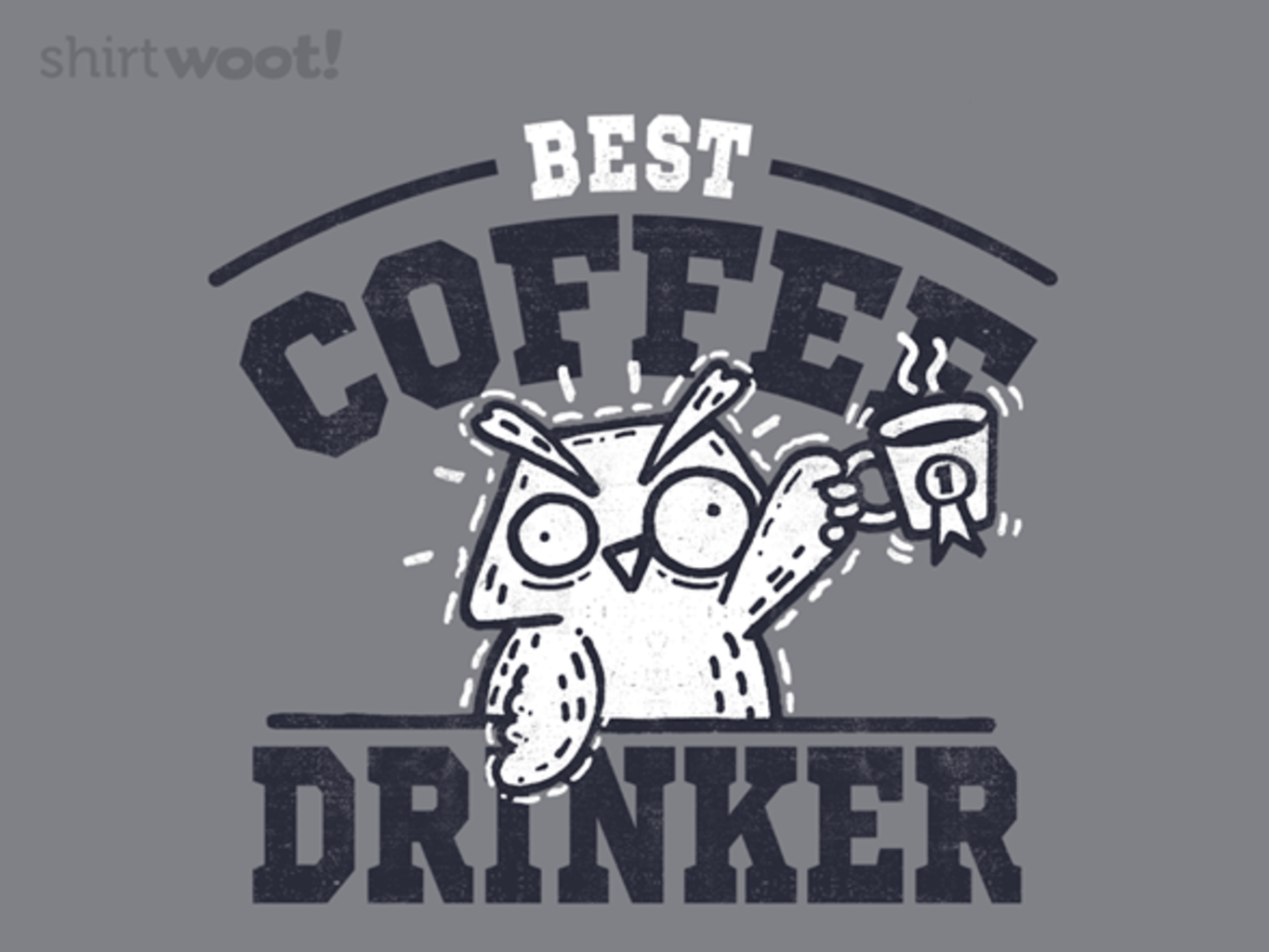 Woot!: Best Coffee Drinker