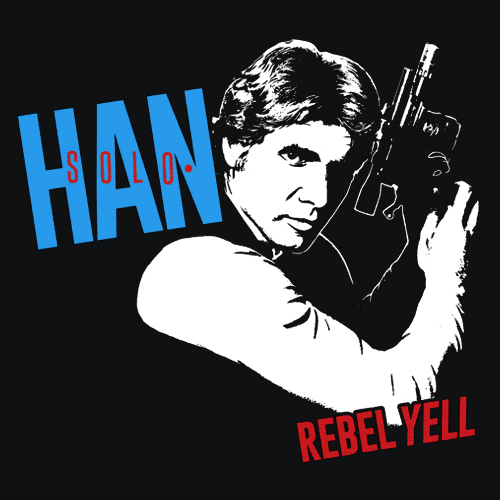 Textual Tees: Han Solo Rebel Yell