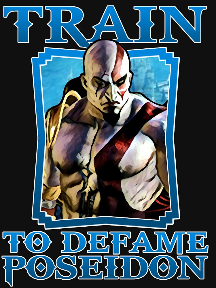 RedBubble: Kratos Train To Defame - Poseidon