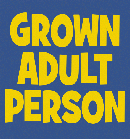 BustedTees: Grown Adult Person
