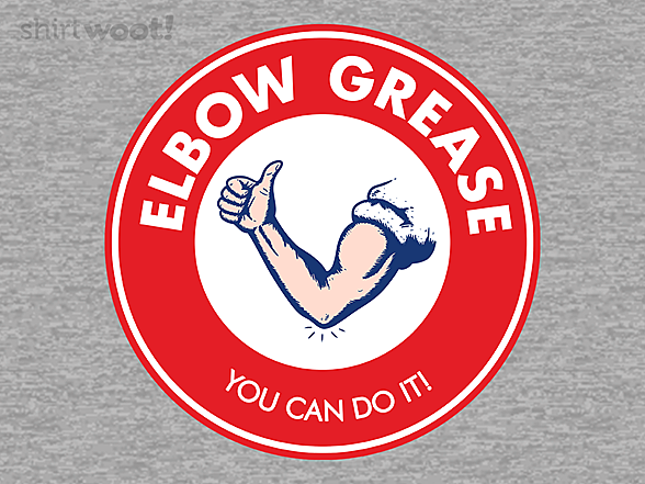 Woot!: Elbow Grease