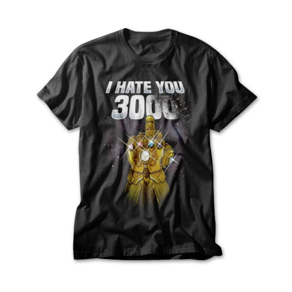 OtherTees: I Hate You 3000